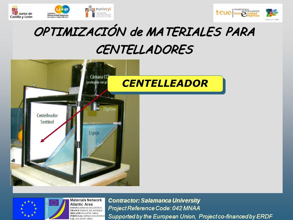 OPTIMIZACIÓN de MATERIALES PARA CENTELLADORES