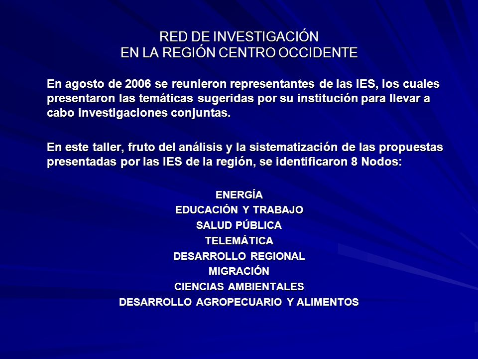 RED DE INVESTIGACIÓN EN LA REGIÓN CENTRO OCCIDENTE