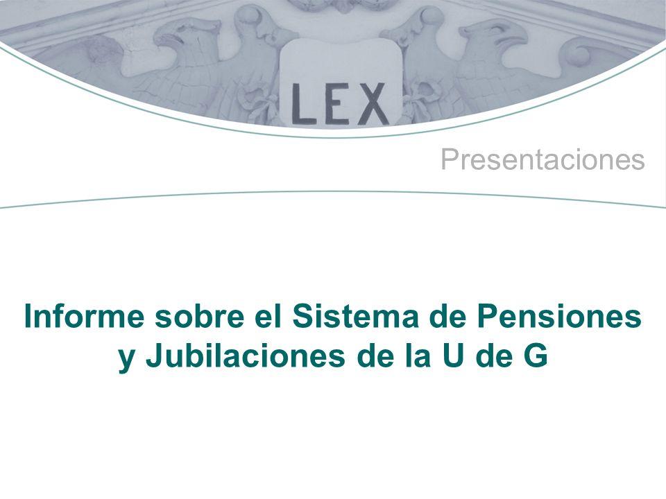 Informe sobre el Sistema de Pensiones y Jubilaciones de la U de G
