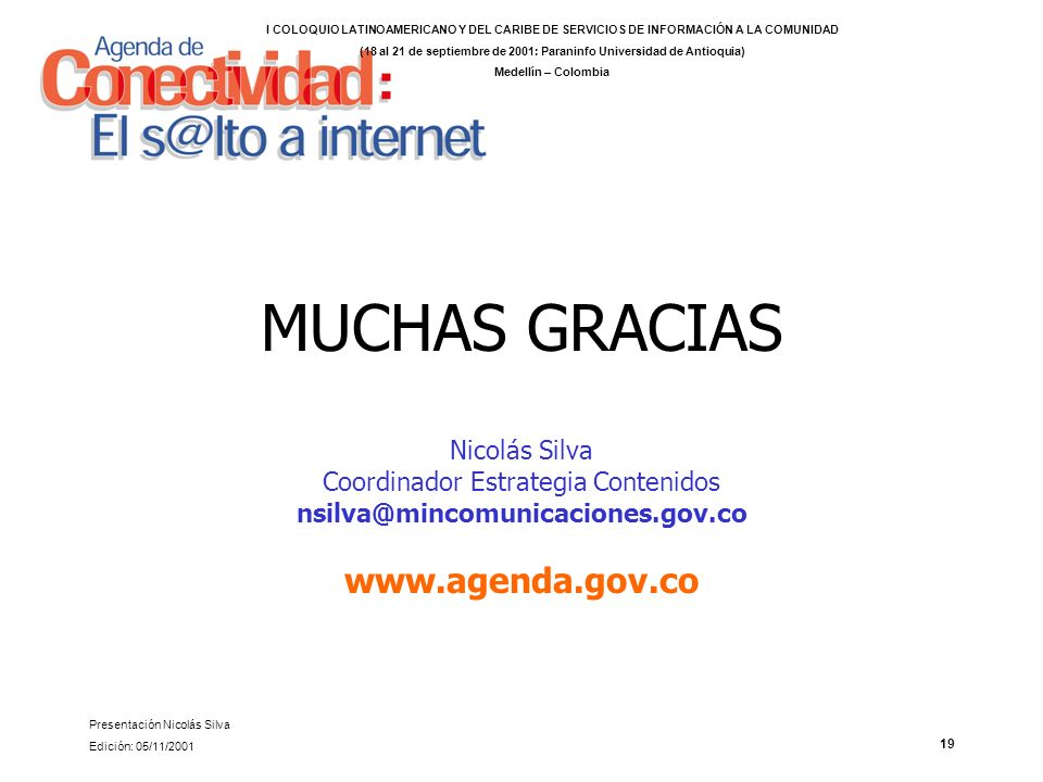 (18 al 21 de septiembre de 2001: Paraninfo Universidad de Antioquia)
