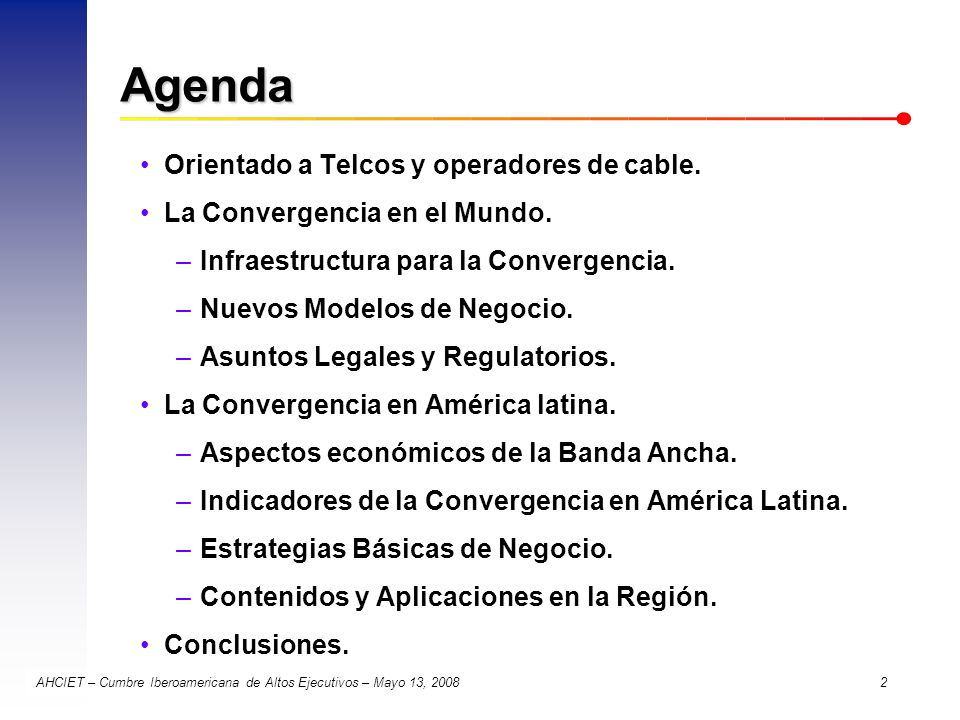 Agenda Orientado a Telcos y operadores de cable.