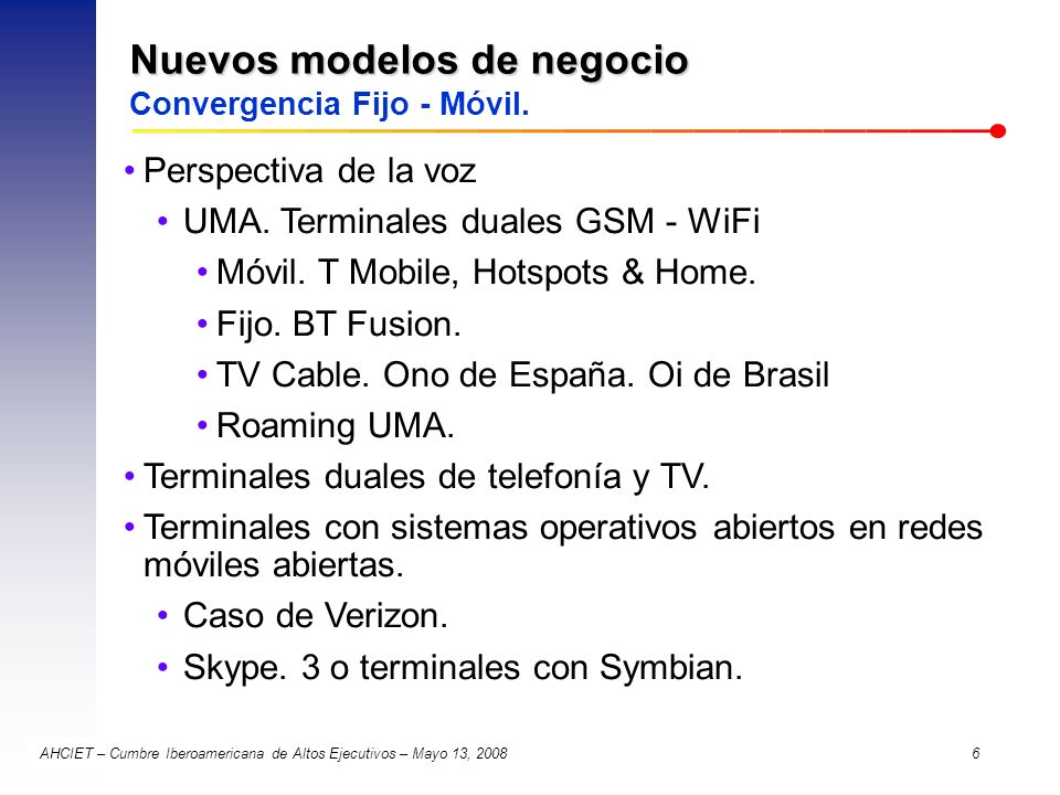 Nuevos modelos de negocio Convergencia Fijo - Móvil.