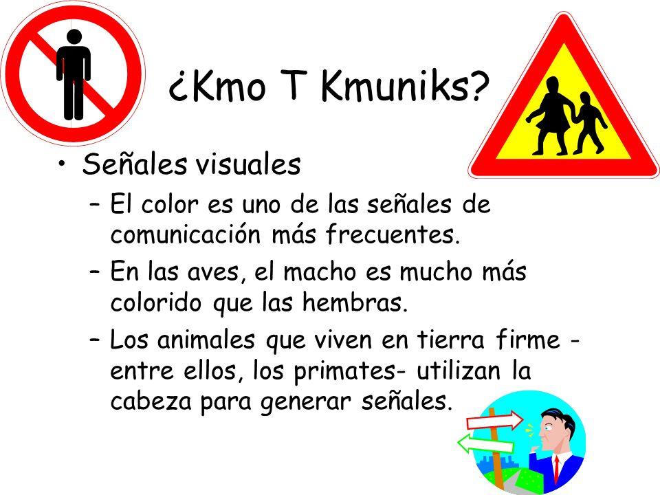 ¿Kmo T Kmuniks Señales visuales