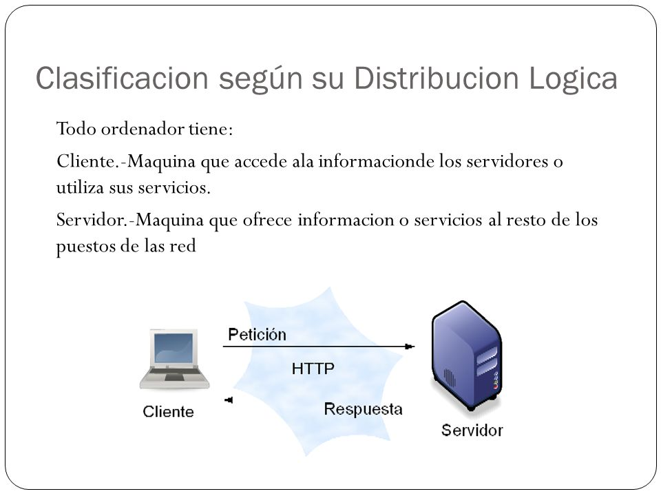 Clasificacion según su Distribucion Logica