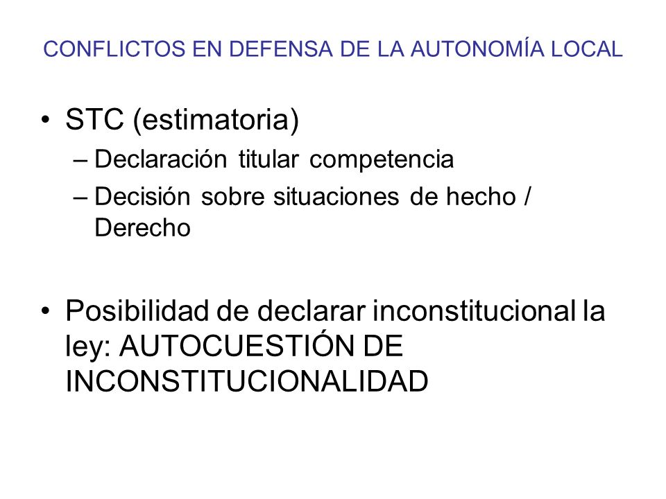 CONFLICTOS EN DEFENSA DE LA AUTONOMÍA LOCAL