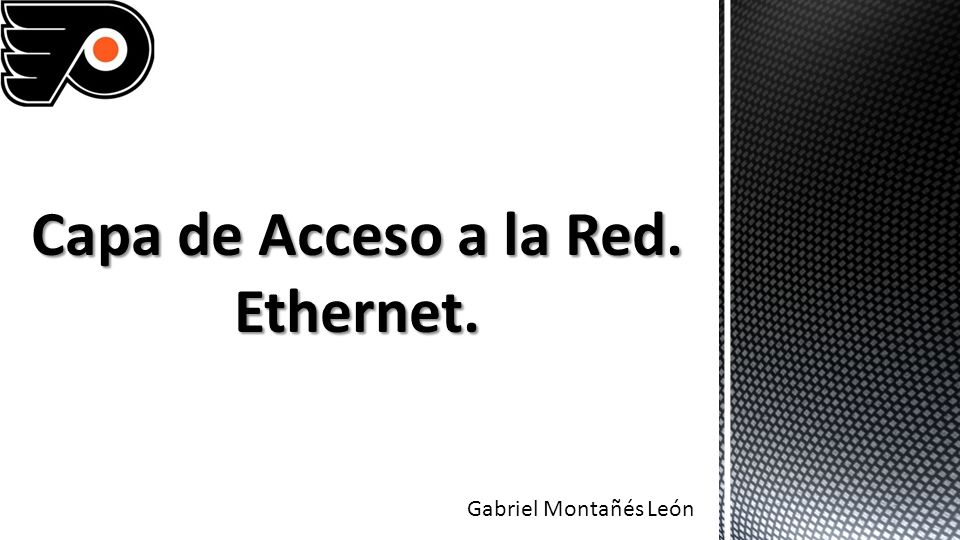 capa de acceso a la red  ethernet