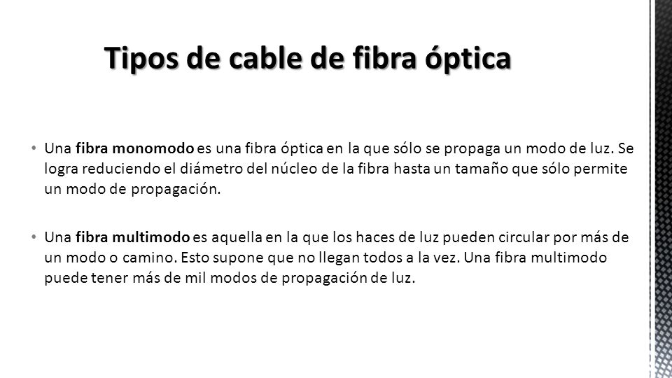 Tipos de cable de fibra óptica