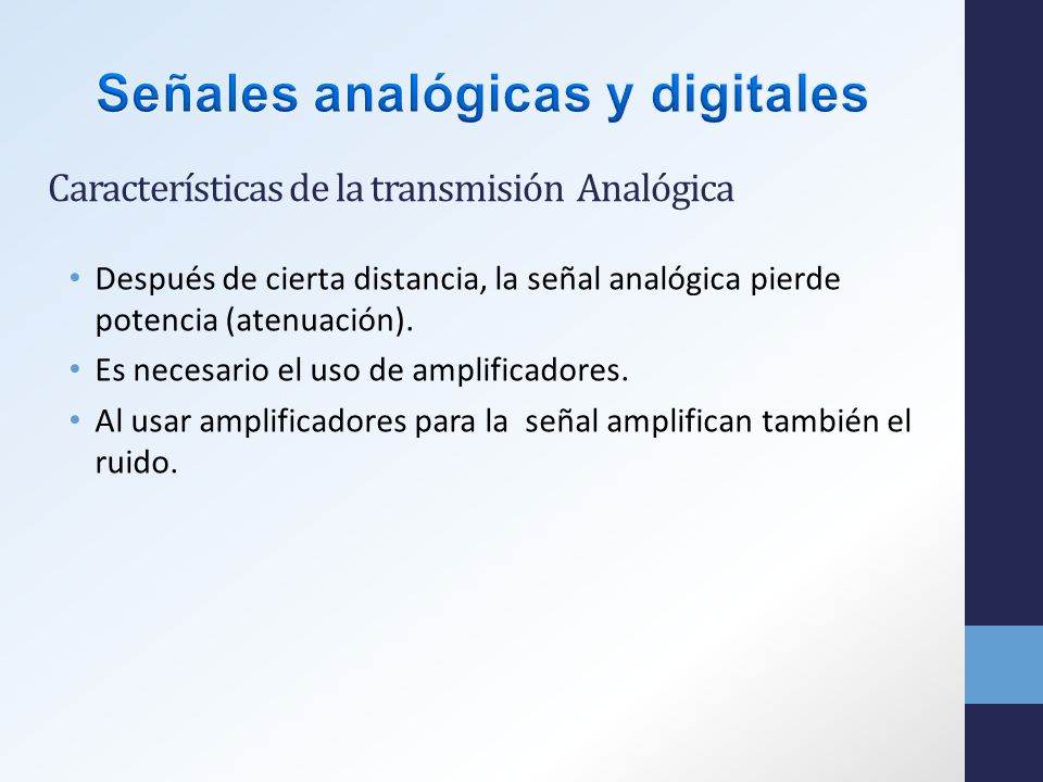 Características de la transmisión Analógica