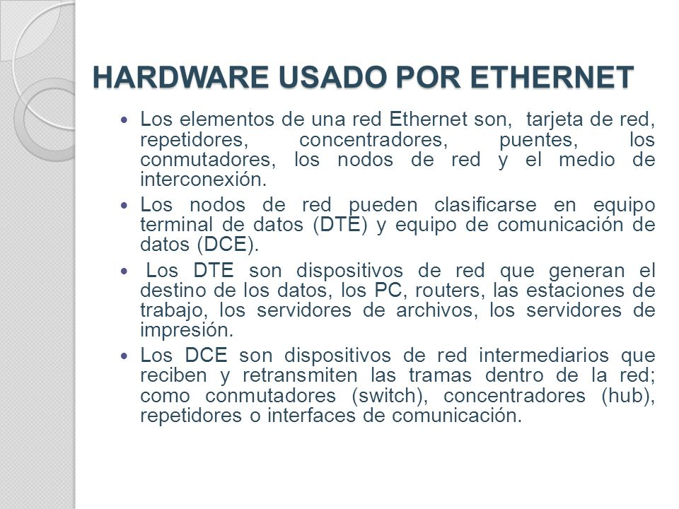 HARDWARE USADO POR ETHERNET