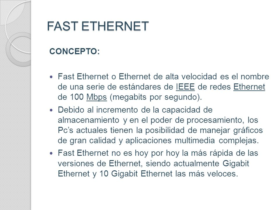 FAST ETHERNET CONCEPTO: