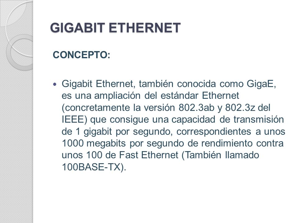 GIGABIT ETHERNET CONCEPTO: