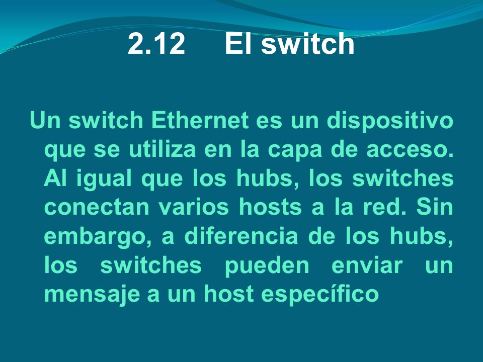 2.12 El switch
