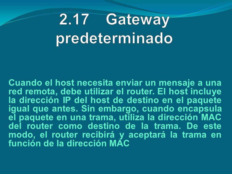 2.17 Gateway predeterminado