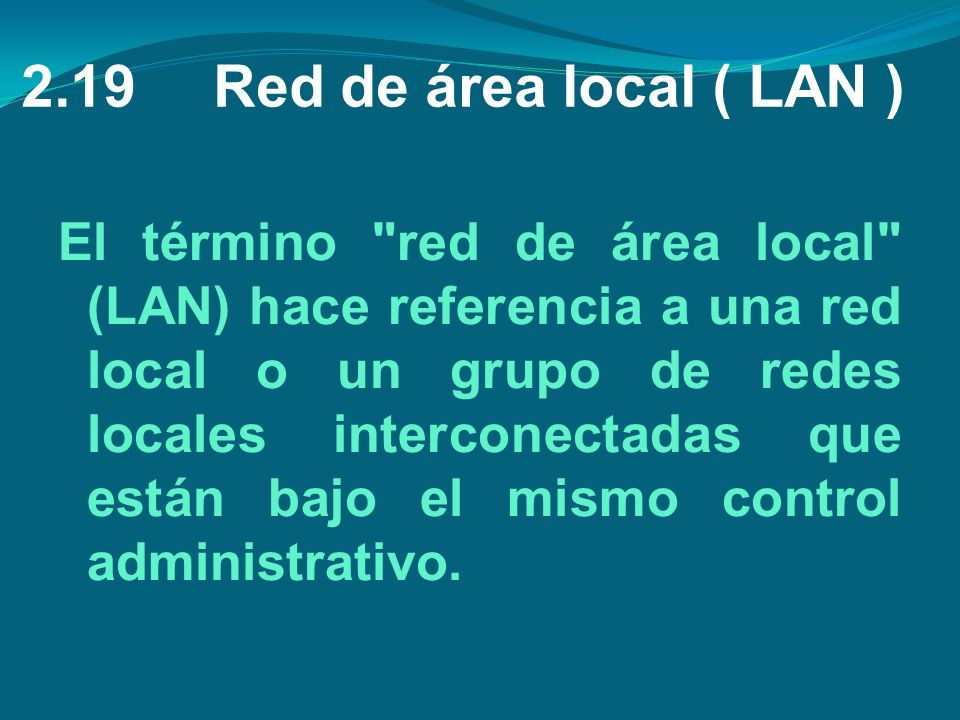 2.19 Red de área local ( LAN )