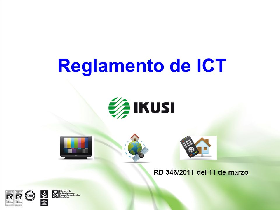 Reglamento de ICT RD 346/2011 del 11 de marzo