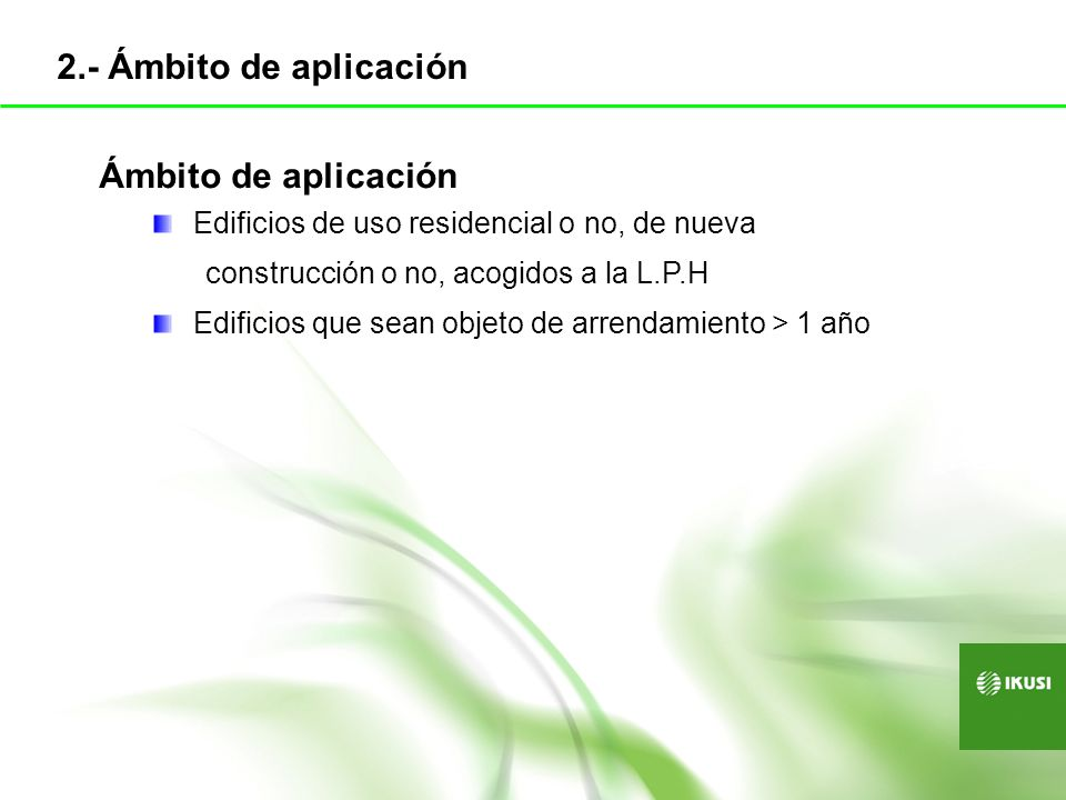 2.- Ámbito de aplicación Ámbito de aplicación