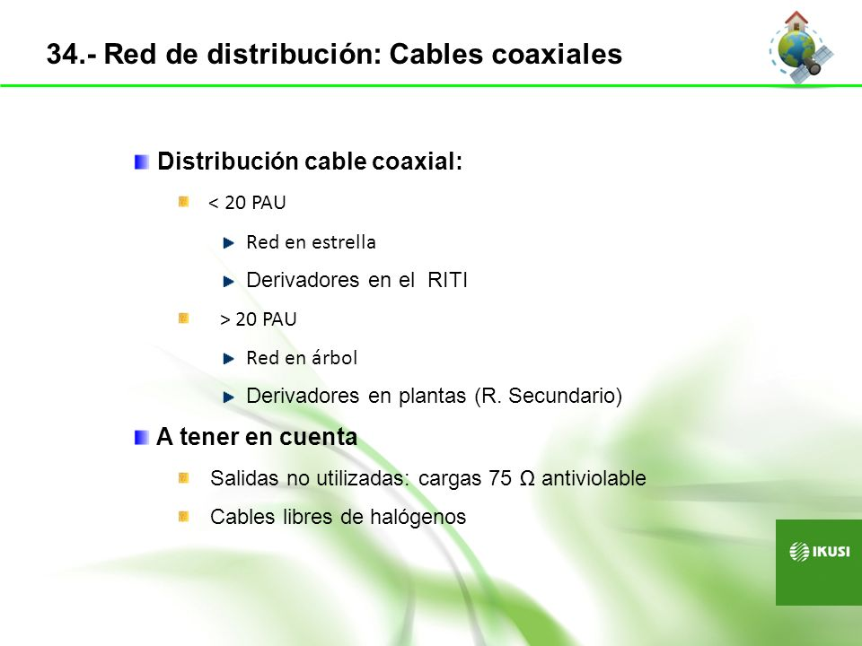 34.- Red de distribución: Cables coaxiales