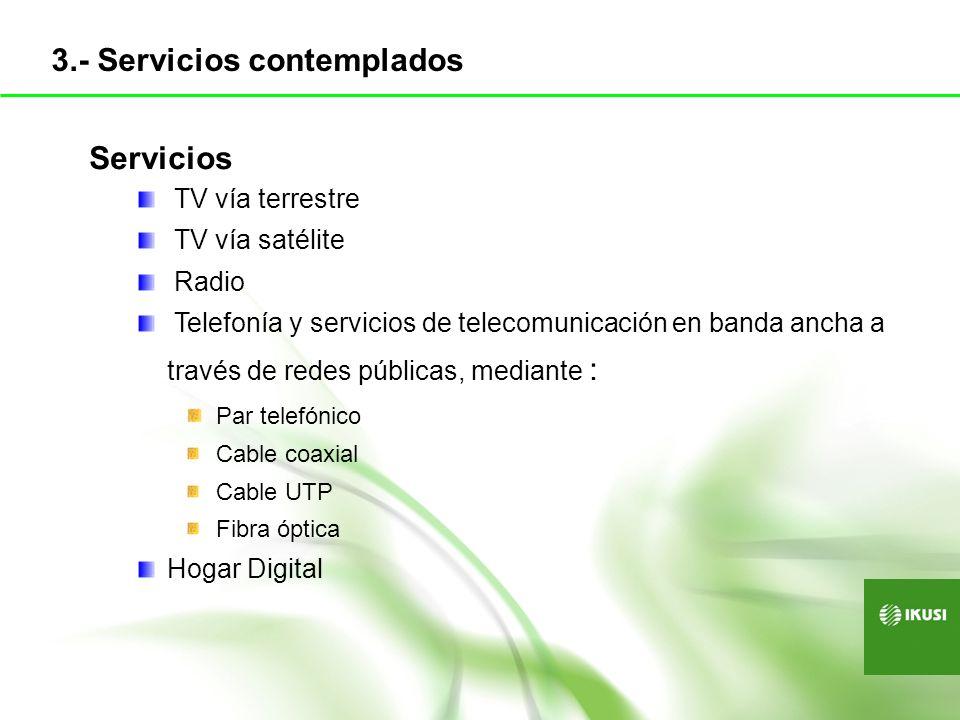 3.- Servicios contemplados