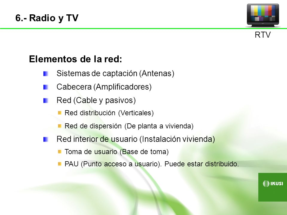 6.- Radio y TV Elementos de la red: RTV