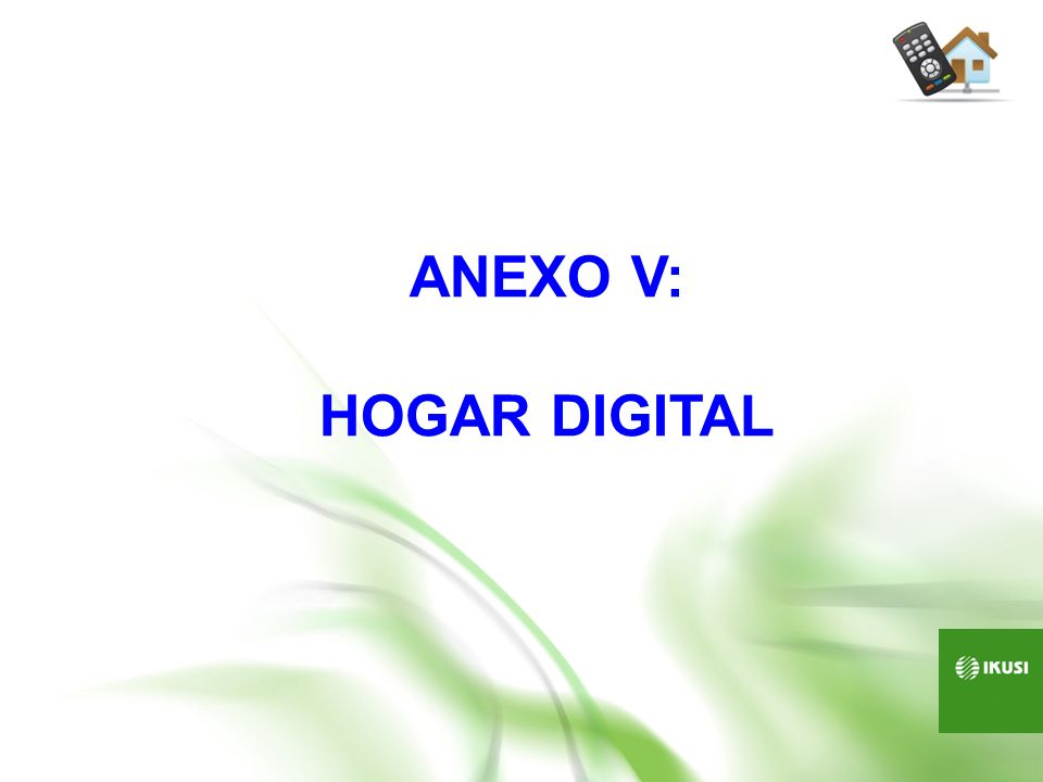 ANEXO V: HOGAR DIGITAL