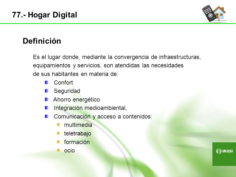 77.- Hogar Digital Definición