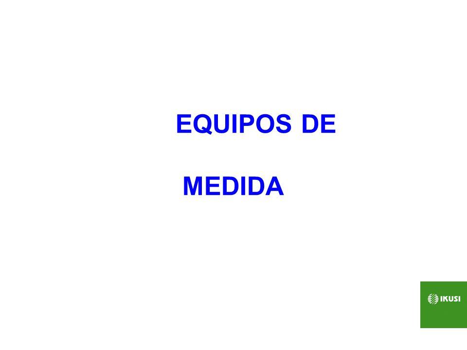 EQUIPOS DE MEDIDA