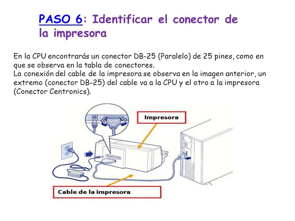PASO 6: Identificar el conector de la impresora