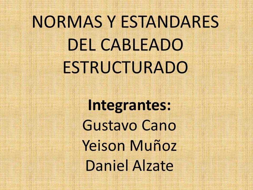 NORMAS Y ESTANDARES DEL CABLEADO ESTRUCTURADO