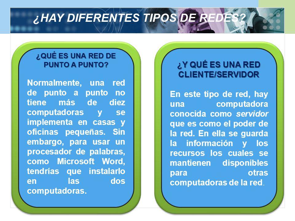 ¿HAY DIFERENTES TIPOS DE REDES