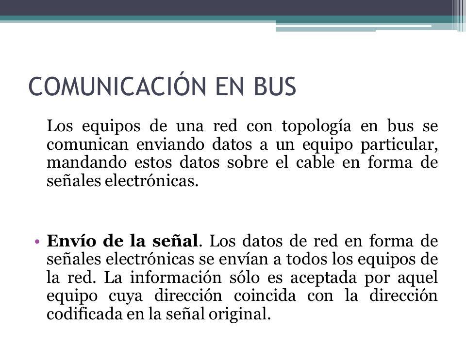 COMUNICACIÓN EN BUS