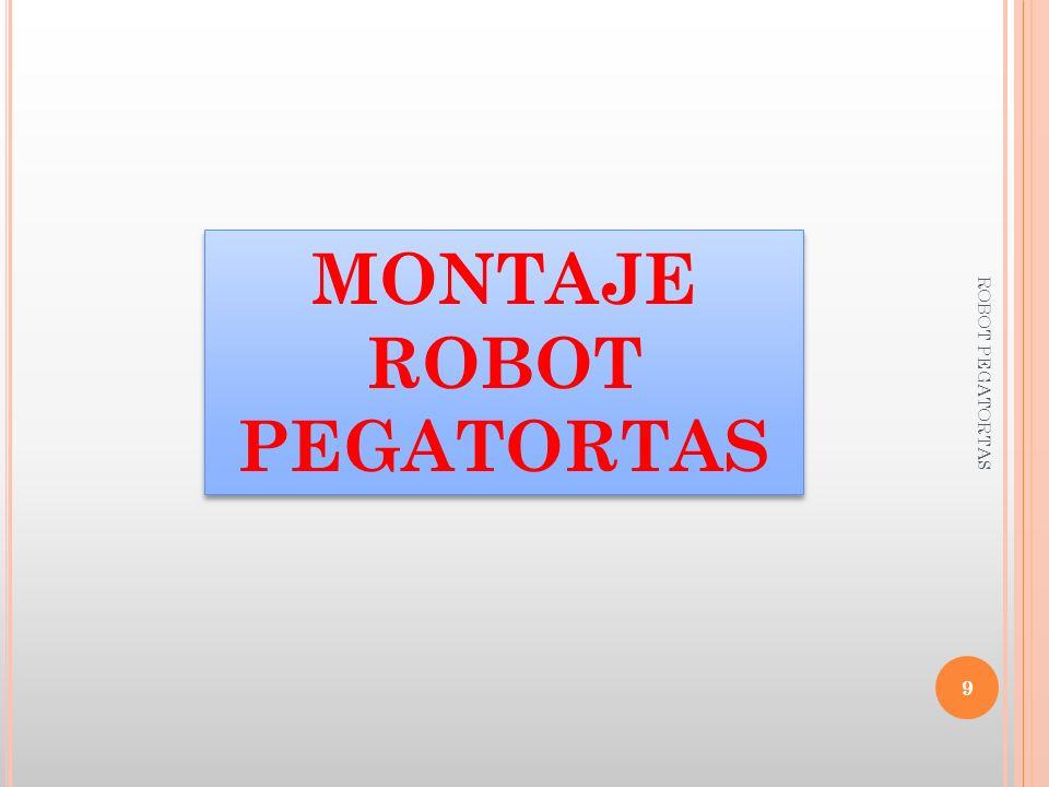 MONTAJE ROBOT PEGATORTAS
