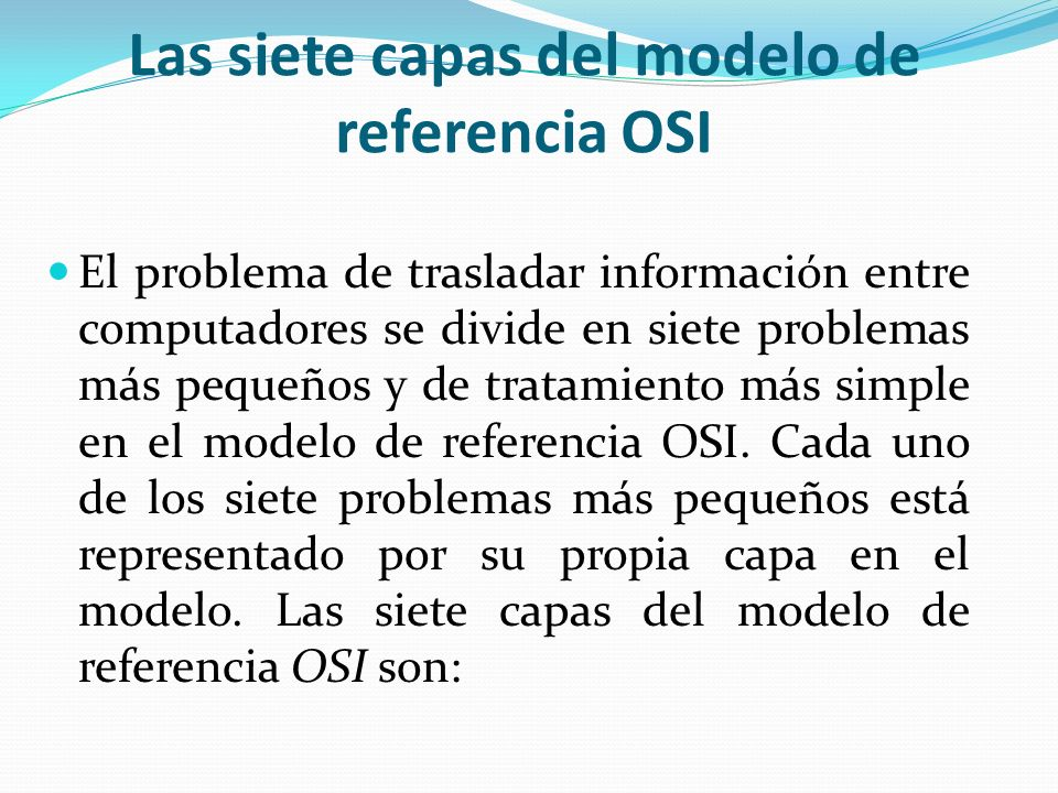 Las siete capas del modelo de referencia OSI