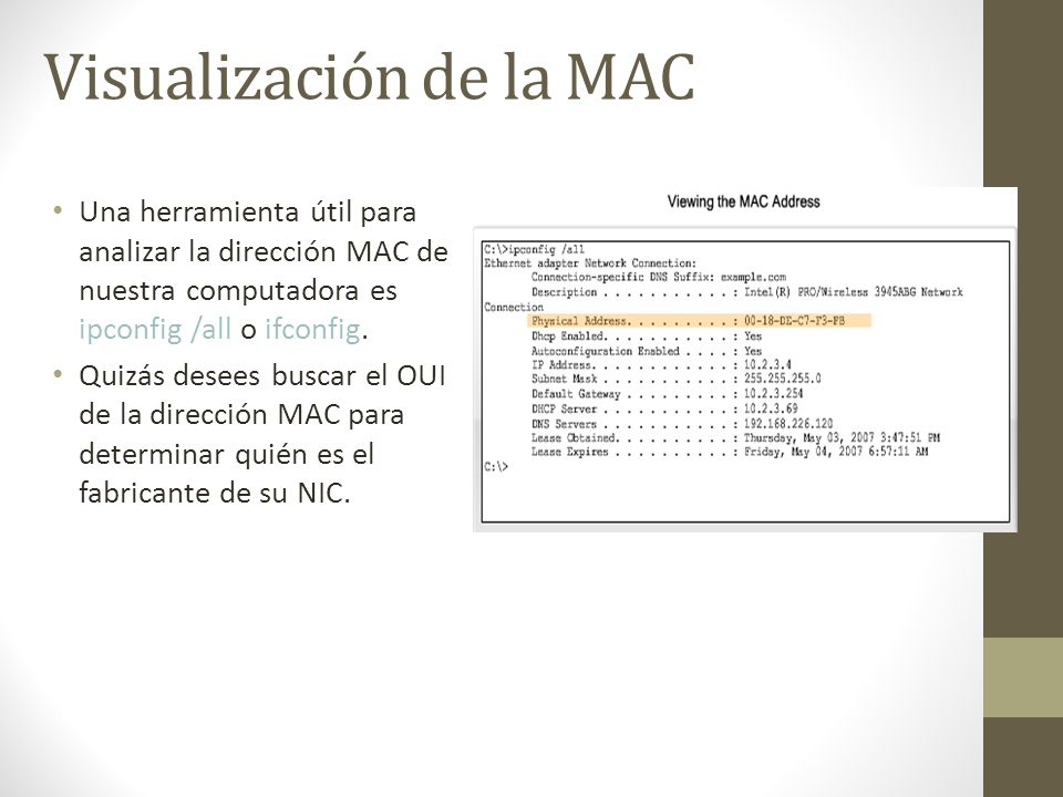 Visualización de la MAC