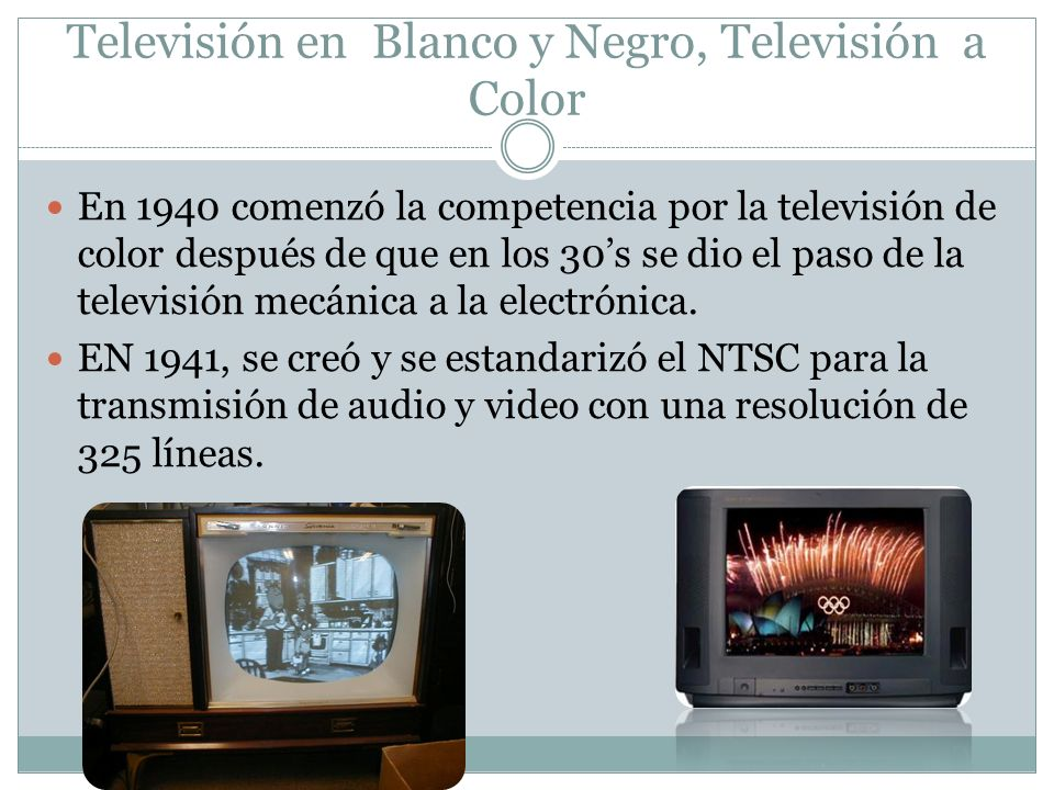 Televisión en Blanco y Negro, Televisión a Color