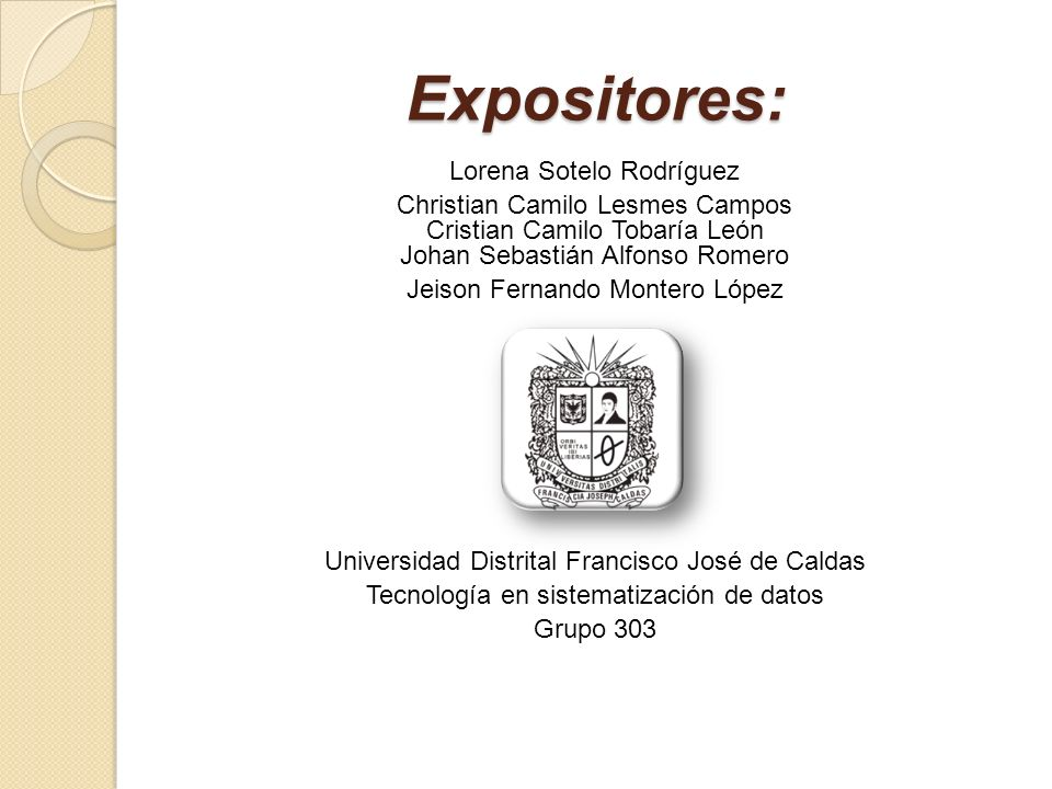 Expositores: Lorena Sotelo Rodríguez