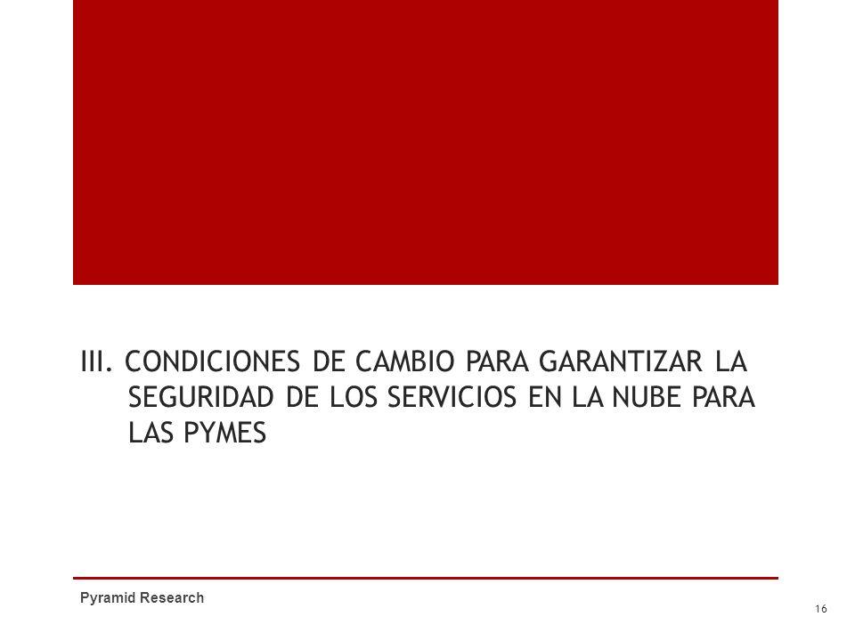 III. Condiciones de cambio para garantizar la seguridad de los servicios en la nube para las PYMEs