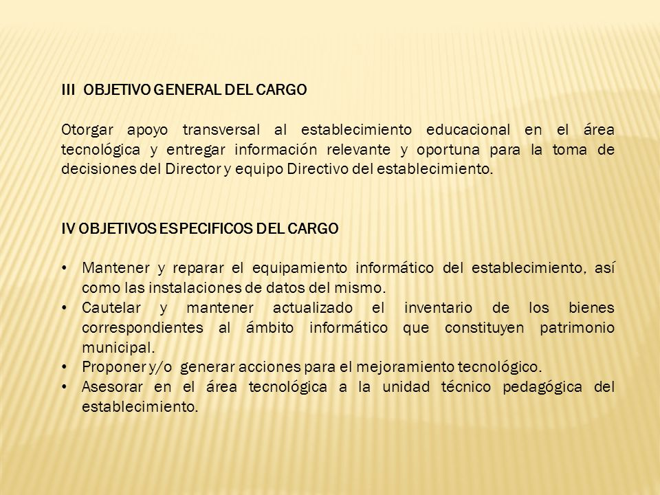 III OBJETIVO GENERAL DEL CARGO