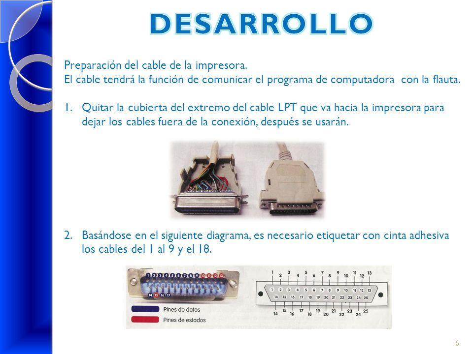 DESARROLLO Preparación del cable de la impresora.