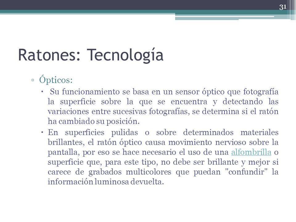 Ratones: Tecnología Ópticos: