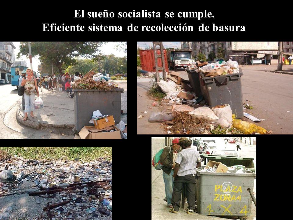 El sueño socialista se cumple.