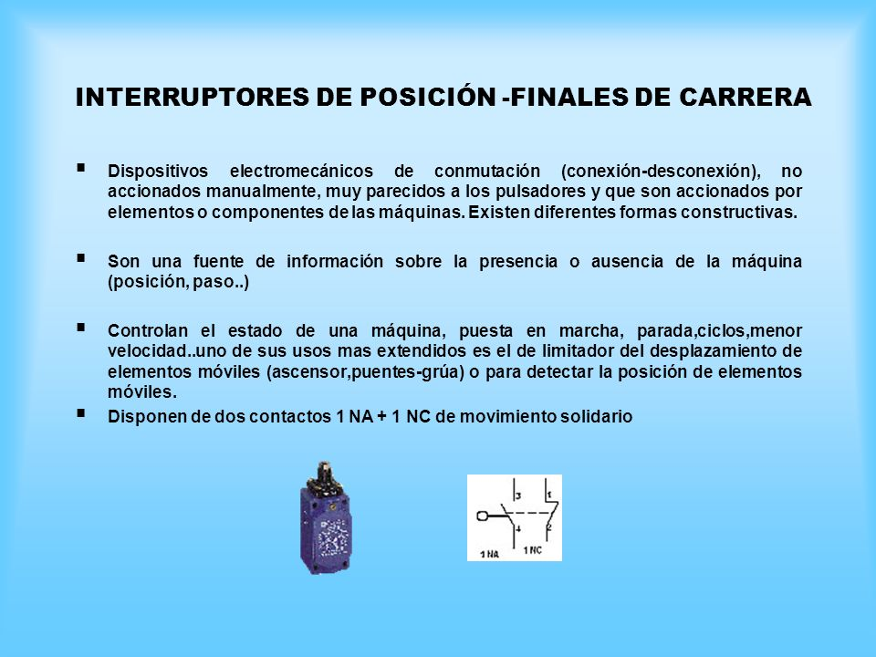 INTERRUPTORES DE POSICIÓN -FINALES DE CARRERA
