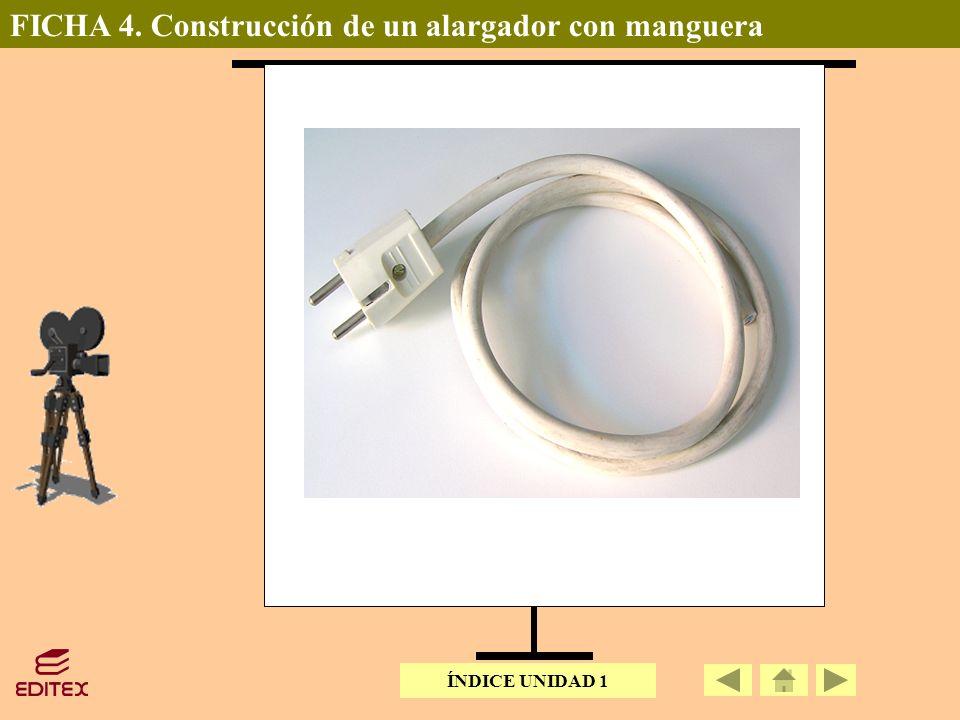FICHA 4. Construcción de un alargador con manguera