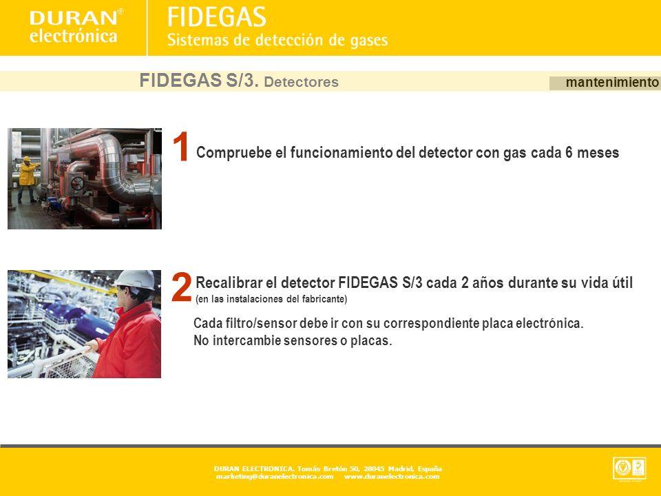 FIDEGAS S/3. Detectores mantenimiento. Cada filtro/sensor debe ir con su correspondiente placa electrónica.