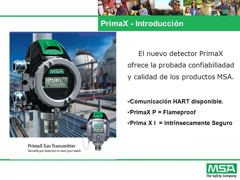 PrimaX - Introducción El nuevo detector PrimaX ofrece la probada confiabiliadad y calidad de los productos MSA.