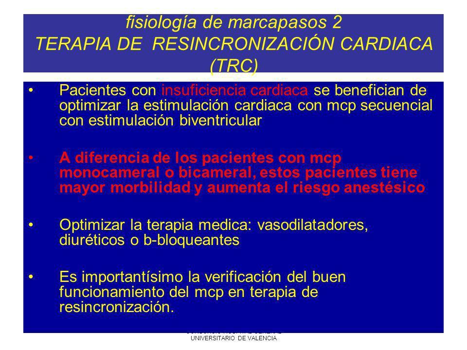fisiología de marcapasos 2 TERAPIA DE RESINCRONIZACIÓN CARDIACA (TRC)