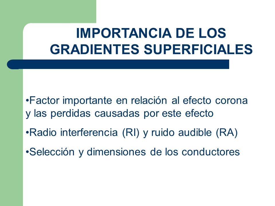 IMPORTANCIA DE LOS GRADIENTES SUPERFICIALES