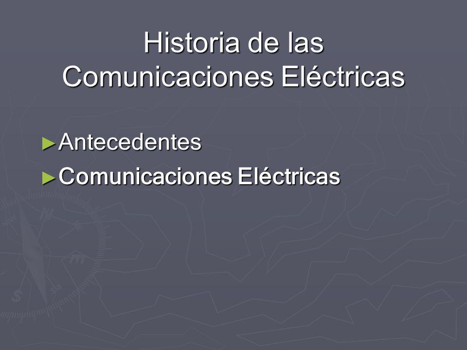 Historia de las Comunicaciones Eléctricas