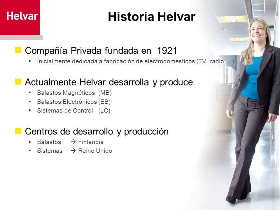 Historia Helvar Compañía Privada fundada en 1921