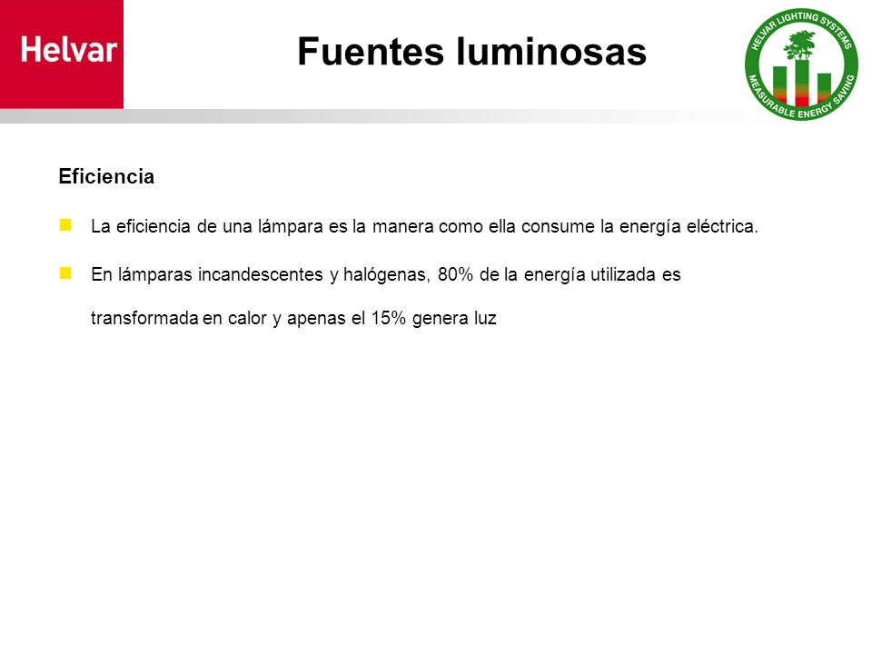 Fuentes luminosas Eficiencia