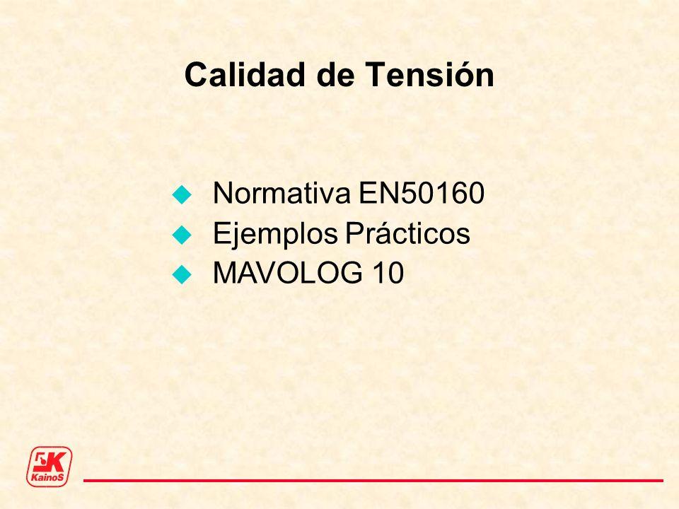 Calidad de Tensión Normativa EN50160 Ejemplos Prácticos MAVOLOG 10